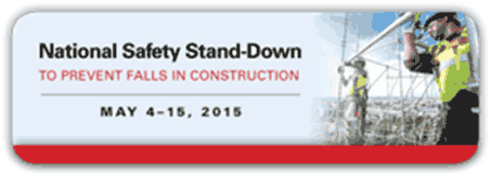 National Safety Stand Down to prevent falls in construction - May 4 to 15, 2015